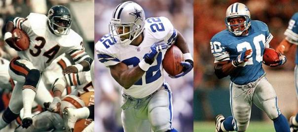Walter Payton, Emmitt Smith and Barry Sanders.  Need I say more?