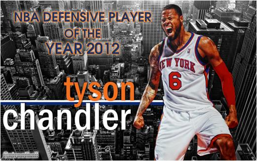 Tyson Chandler Wins the Knicks' First Defensive Player of the Year Award